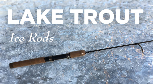 Limit Creek Laker Ice Rod for Lake Trout